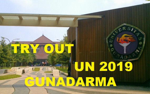 Try Out UN Gunadarma 2019