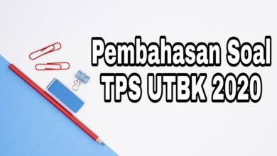 Photo of Download Soal dan Pembahasan Tes Potensi Skolastik (TPS) UTBK 2020 PDF